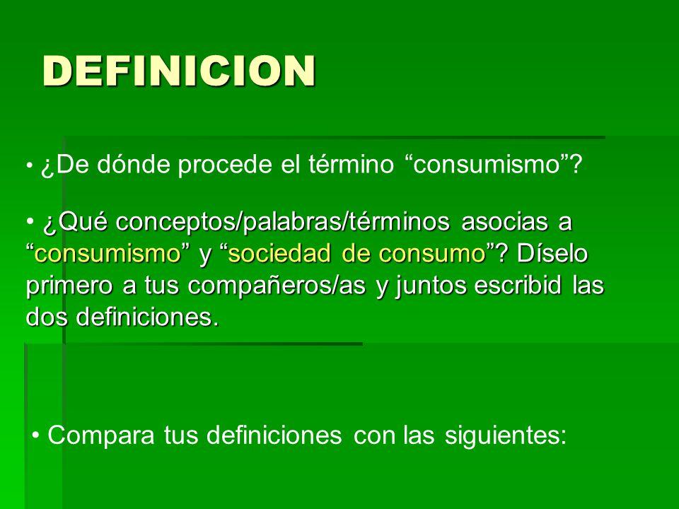 DEFINICION ¿De dónde procede el término consumismo