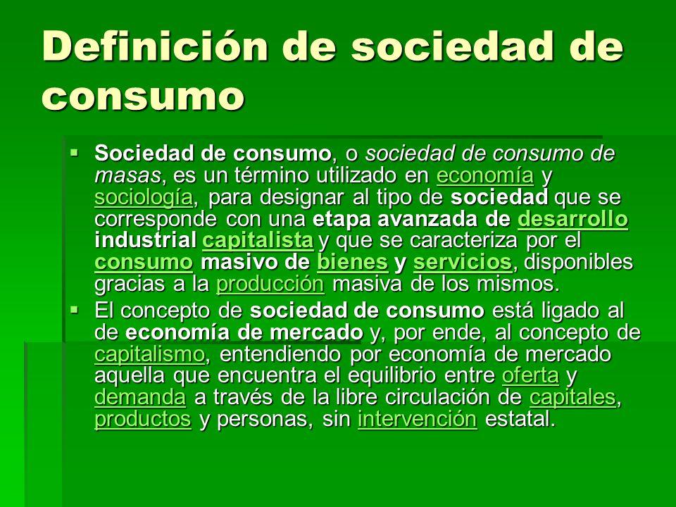 Definición de sociedad de consumo