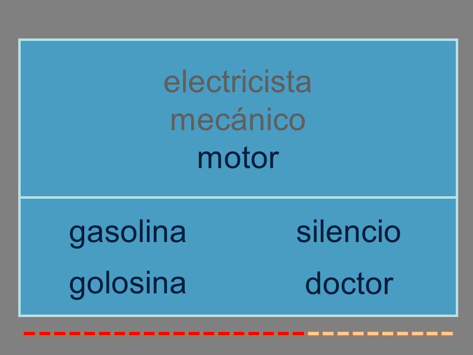 electricista mecánico motor gasolina silencio golosina doctor