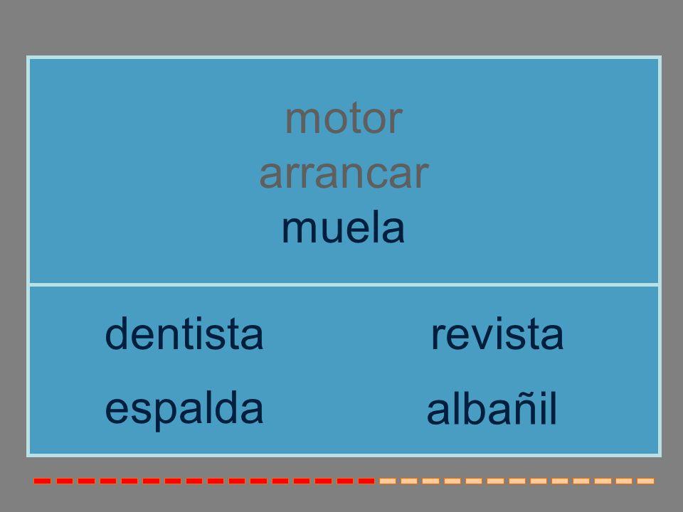 motor arrancar muela dentista revista espalda albañil