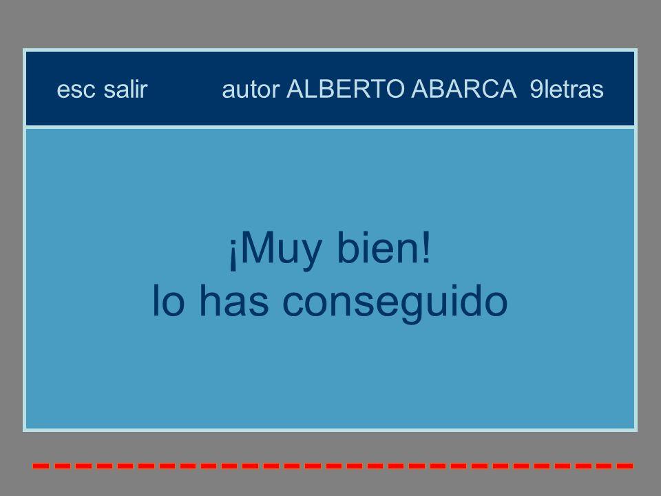 esc salir autor ALBERTO ABARCA 9letras