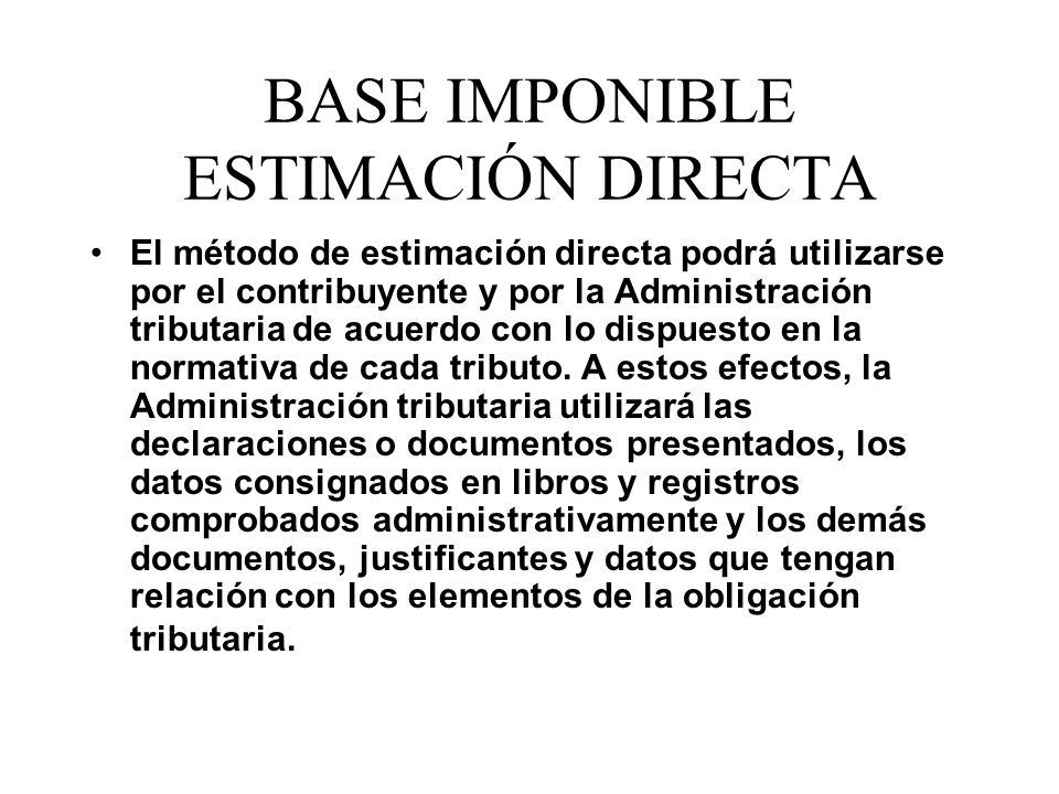 BASE IMPONIBLE ESTIMACIÓN DIRECTA