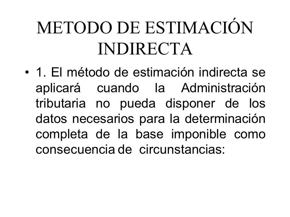 METODO DE ESTIMACIÓN INDIRECTA