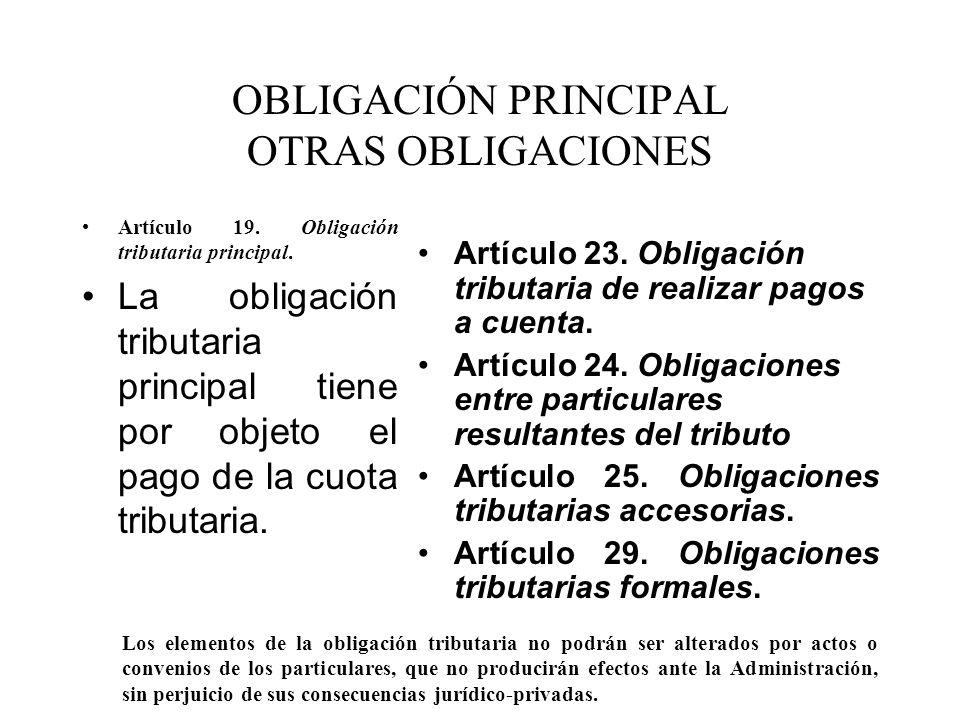 OBLIGACIÓN PRINCIPAL OTRAS OBLIGACIONES