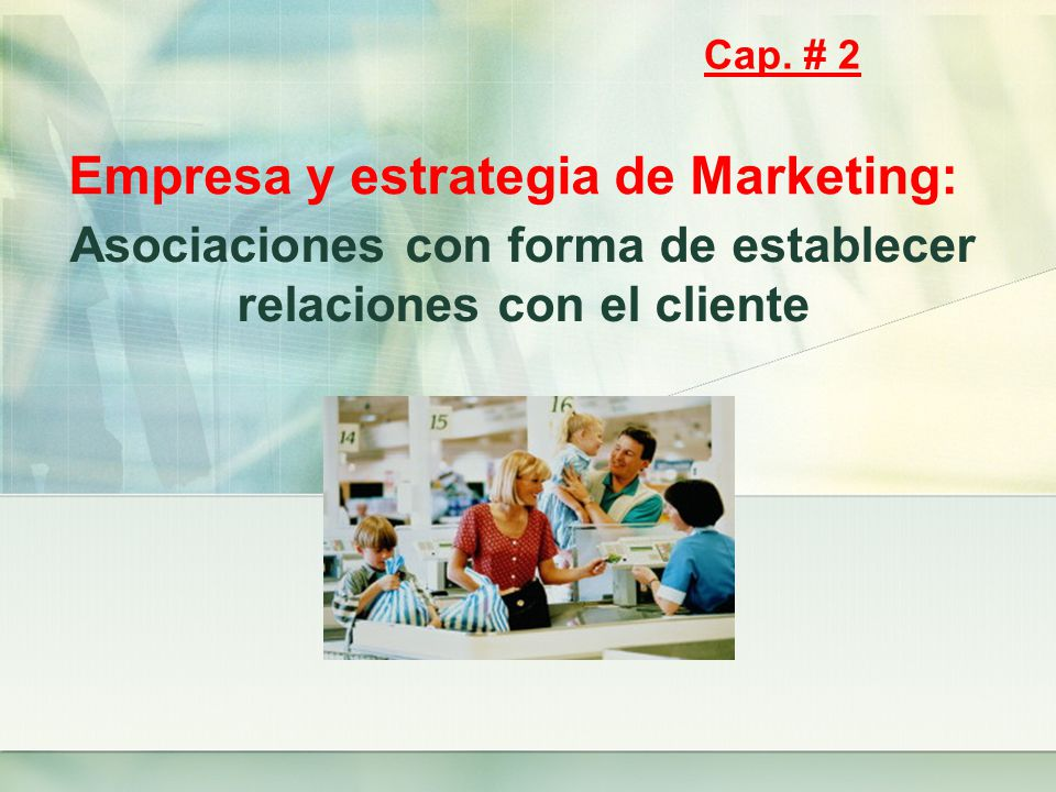 Empresa y estrategia de Marketing: