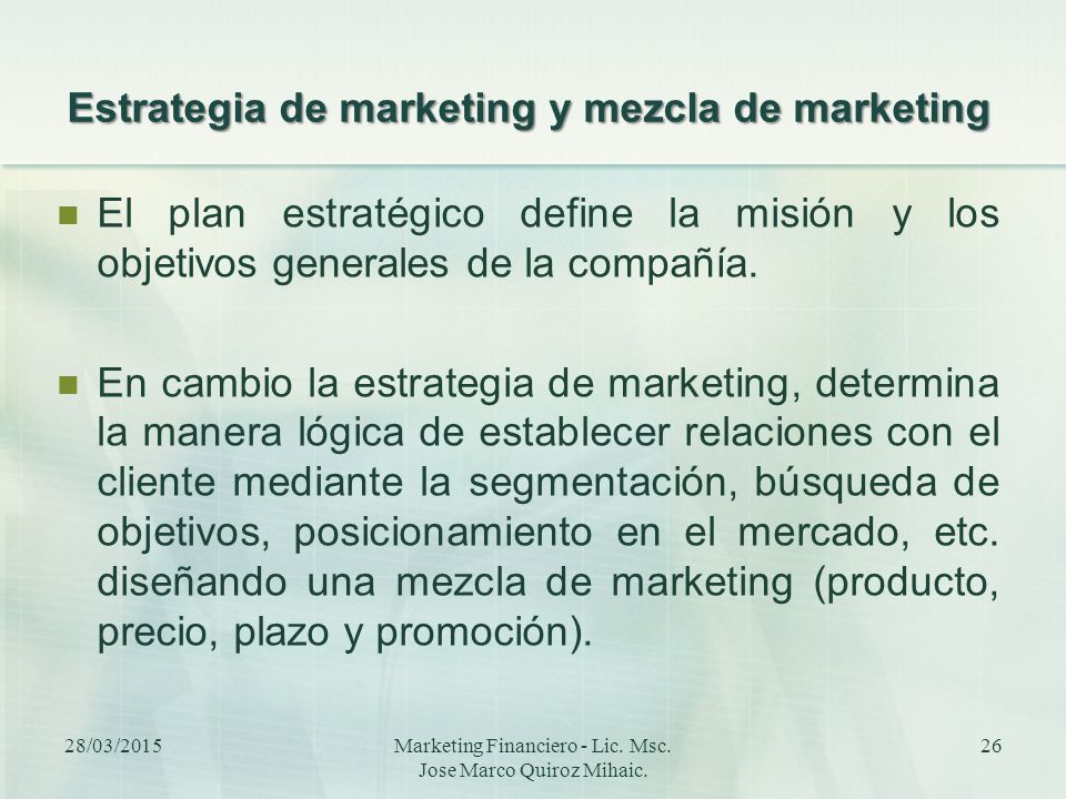Estrategia de marketing y mezcla de marketing