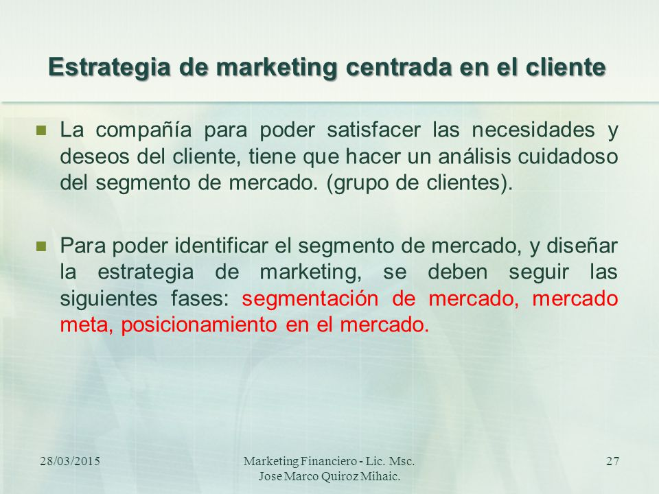 Estrategia de marketing centrada en el cliente