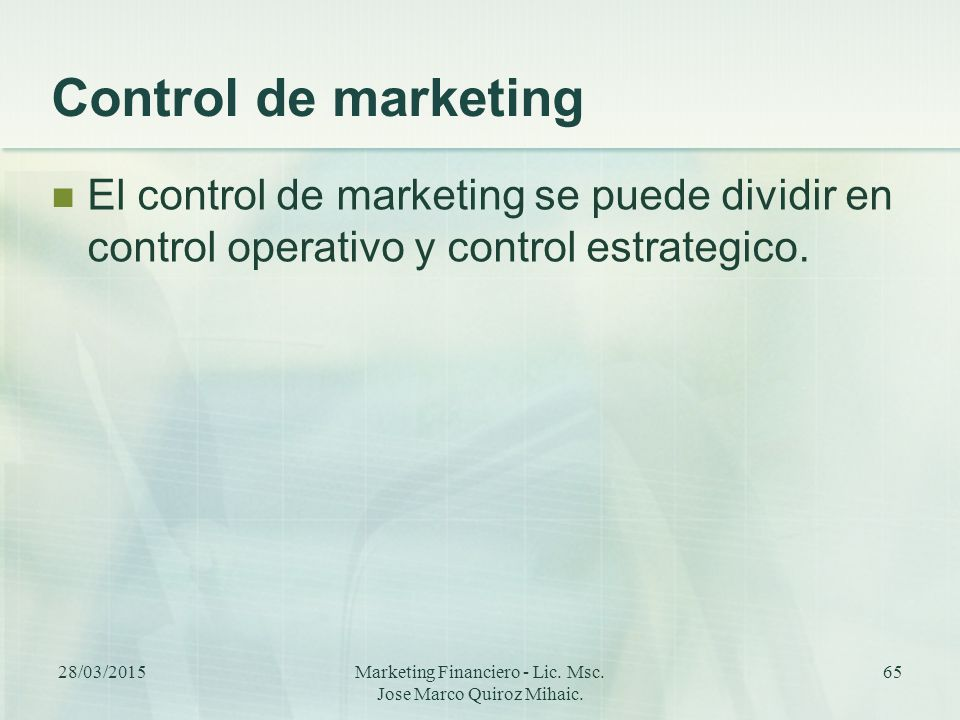Marketing Financiero - Lic. Msc. Jose Marco Quiroz Mihaic.