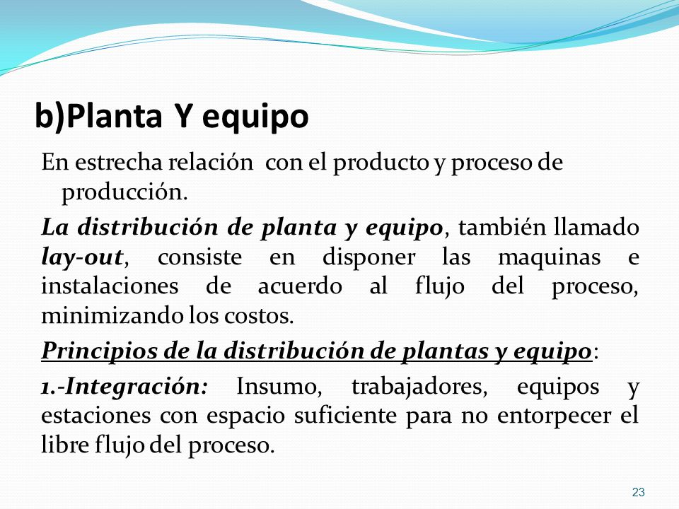 b)Planta Y equipo