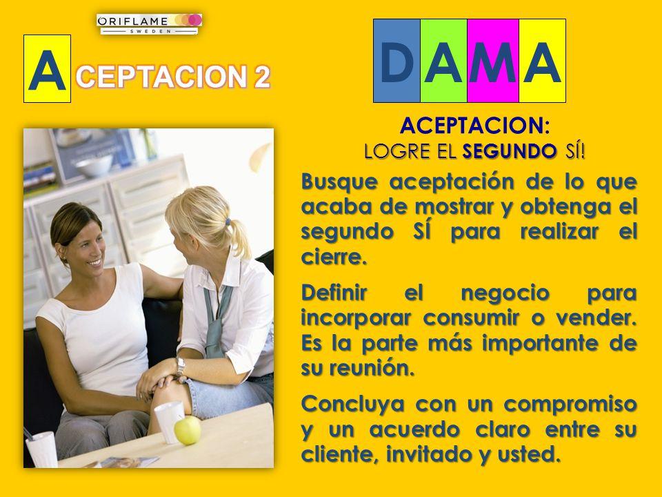 D A M A CEPTACION 2 ACEPTACION:
