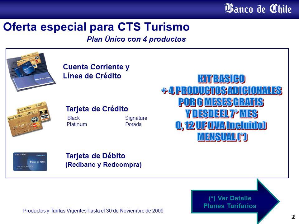 Oferta especial para CTS Turismo
