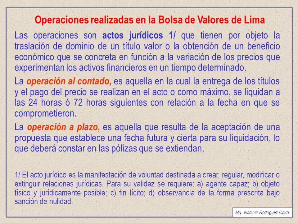 Operaciones realizadas en la Bolsa de Valores de Lima