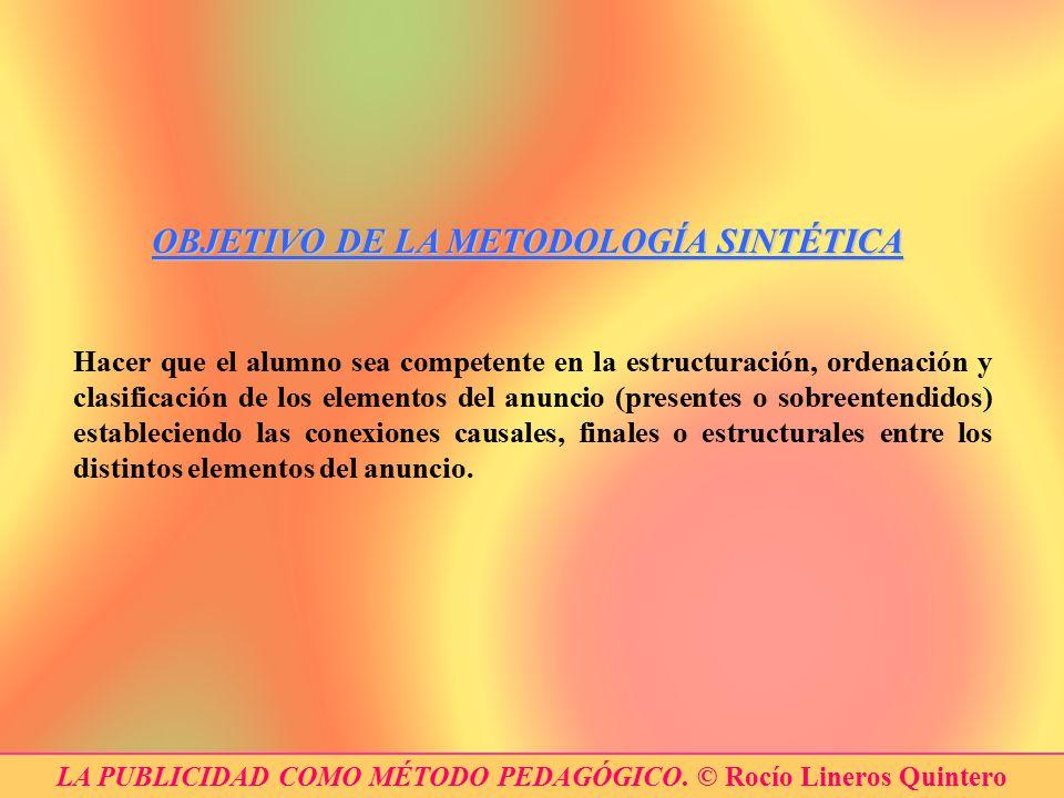 OBJETIVO DE LA METODOLOGÍA SINTÉTICA
