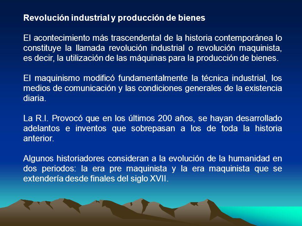Revolución industrial y producción de bienes