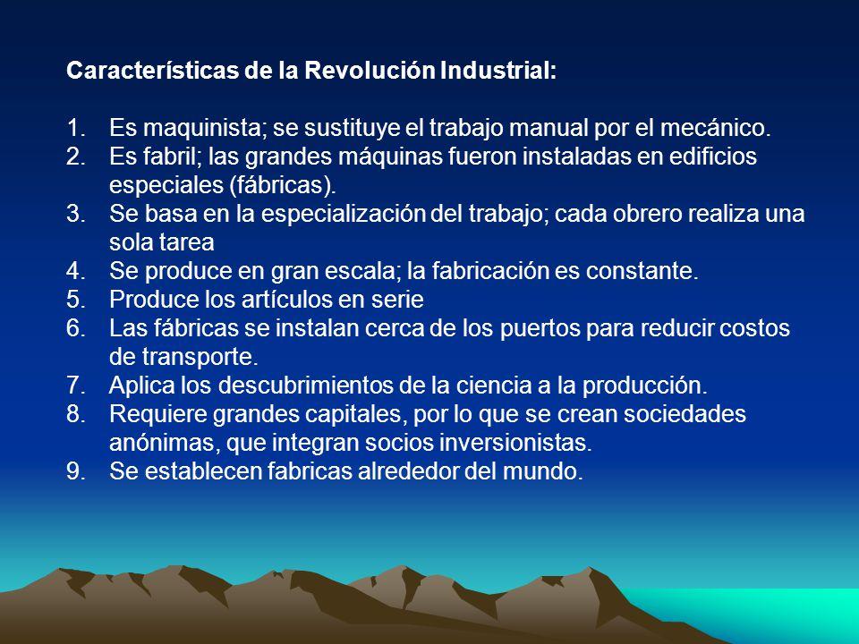 Características de la Revolución Industrial: