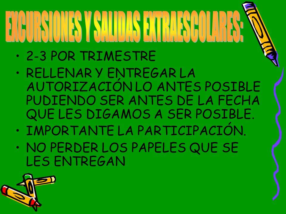 EXCURSIONES Y SALIDAS EXTRAESCOLARES: