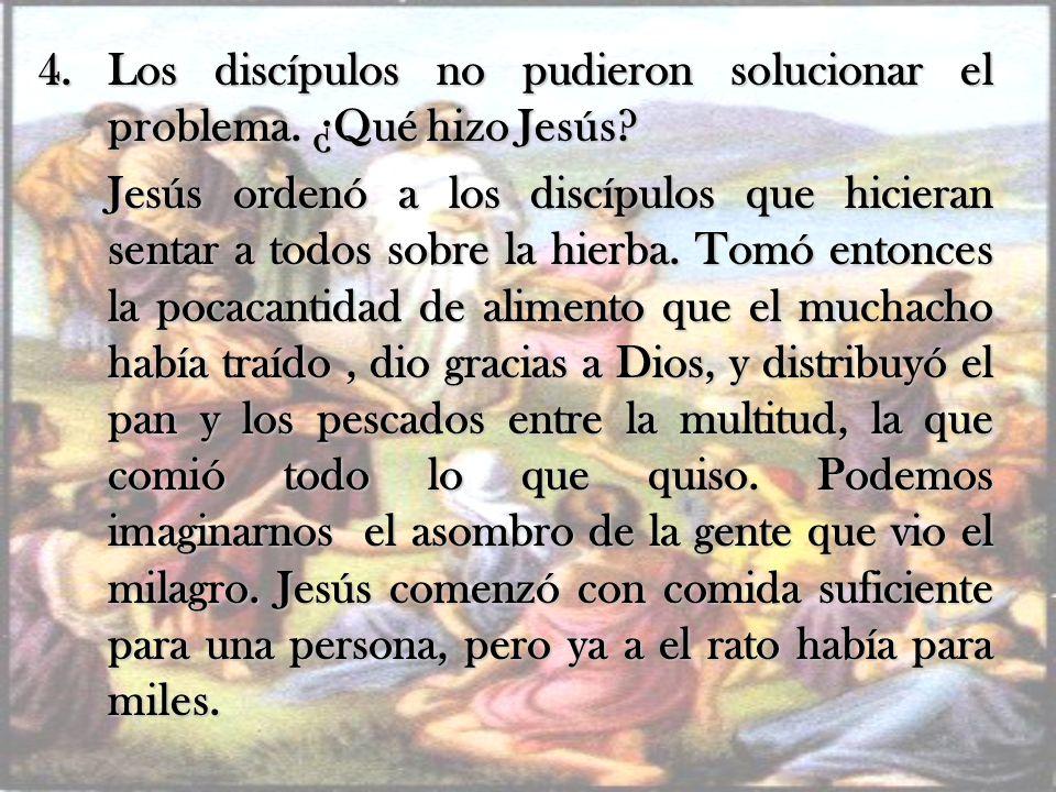 Los discípulos no pudieron solucionar el problema. ¿Qué hizo Jesús