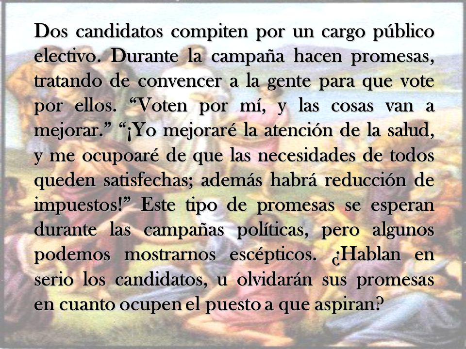 Dos candidatos compiten por un cargo público electivo