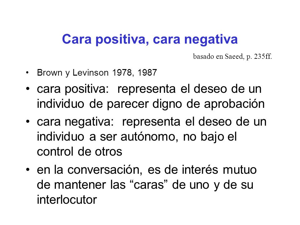 Cara positiva, cara negativa