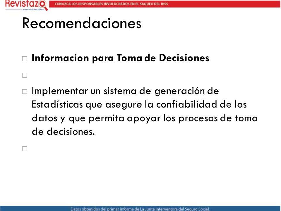 Recomendaciones Informacion para Toma de Decisiones