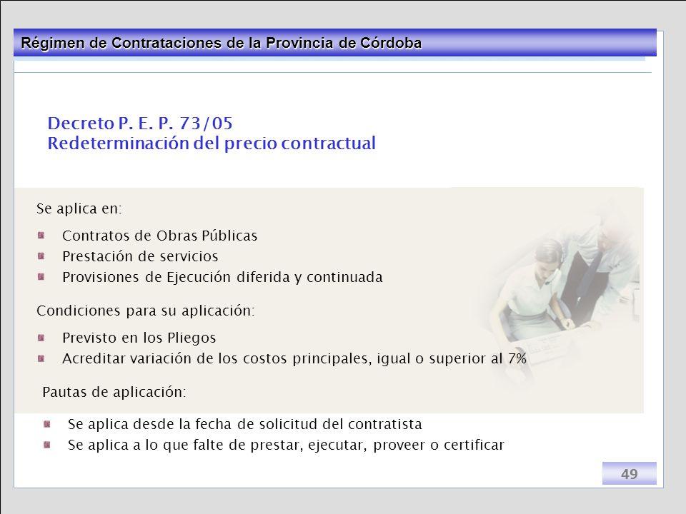 Decreto P. E. P. 73/05 Redeterminación del precio contractual