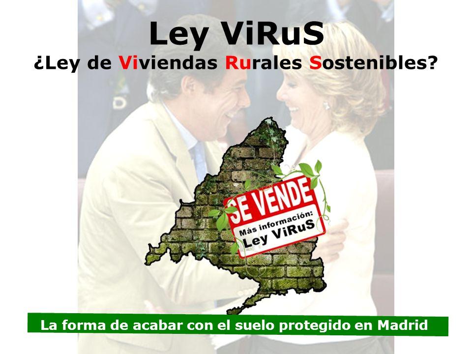 Ley ViRuS ¿Ley de Viviendas Rurales Sostenibles