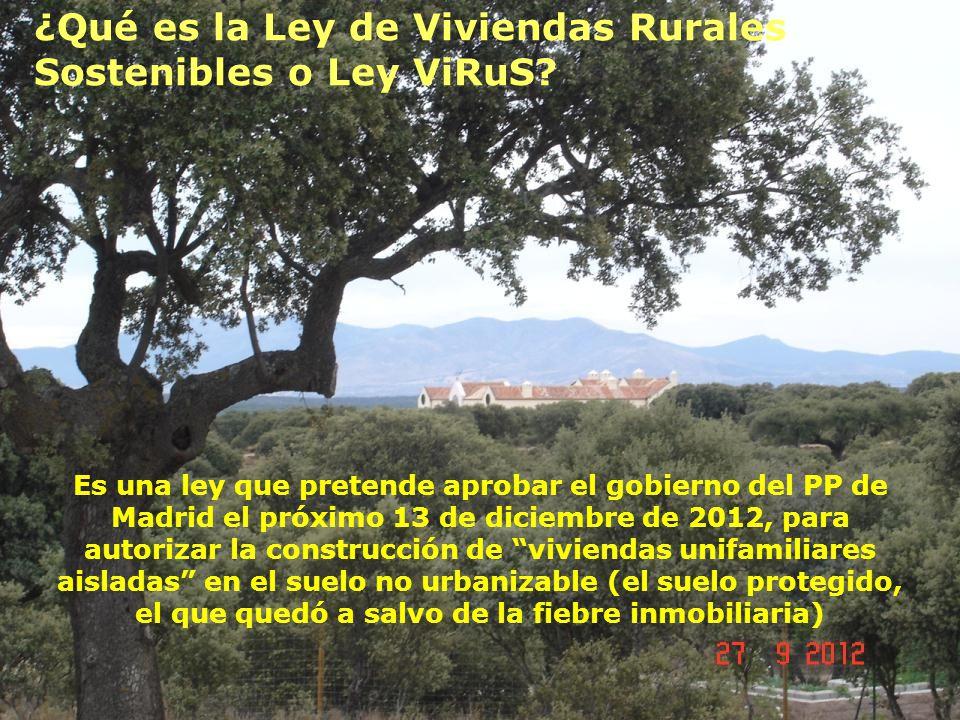 ¿Qué es la Ley de Viviendas Rurales Sostenibles o Ley ViRuS