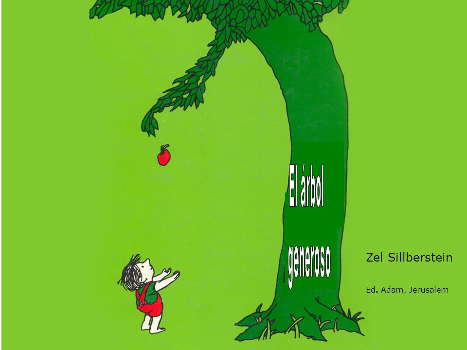El árbol generoso Zel Sillberstein Ed. Adam, Jerusalem