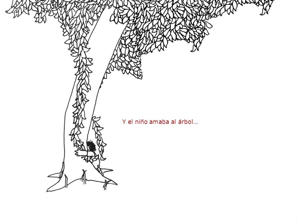 Y el niño amaba al árbol…