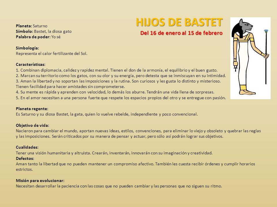 HIJOS DE BASTET Del 16 de enero al 15 de febrero