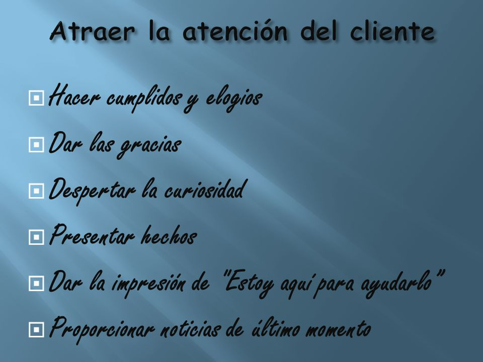 Atraer la atención del cliente