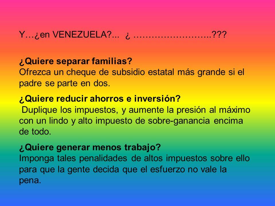 Y…¿en VENEZUELA ... ¿ ……………………..