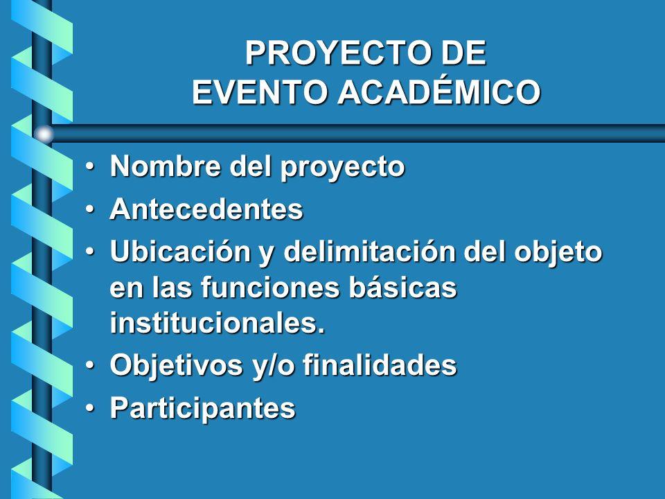 PROYECTO DE EVENTO ACADÉMICO