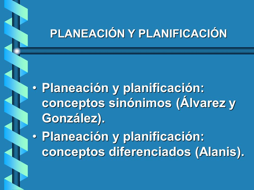 PLANEACIÓN Y PLANIFICACIÓN