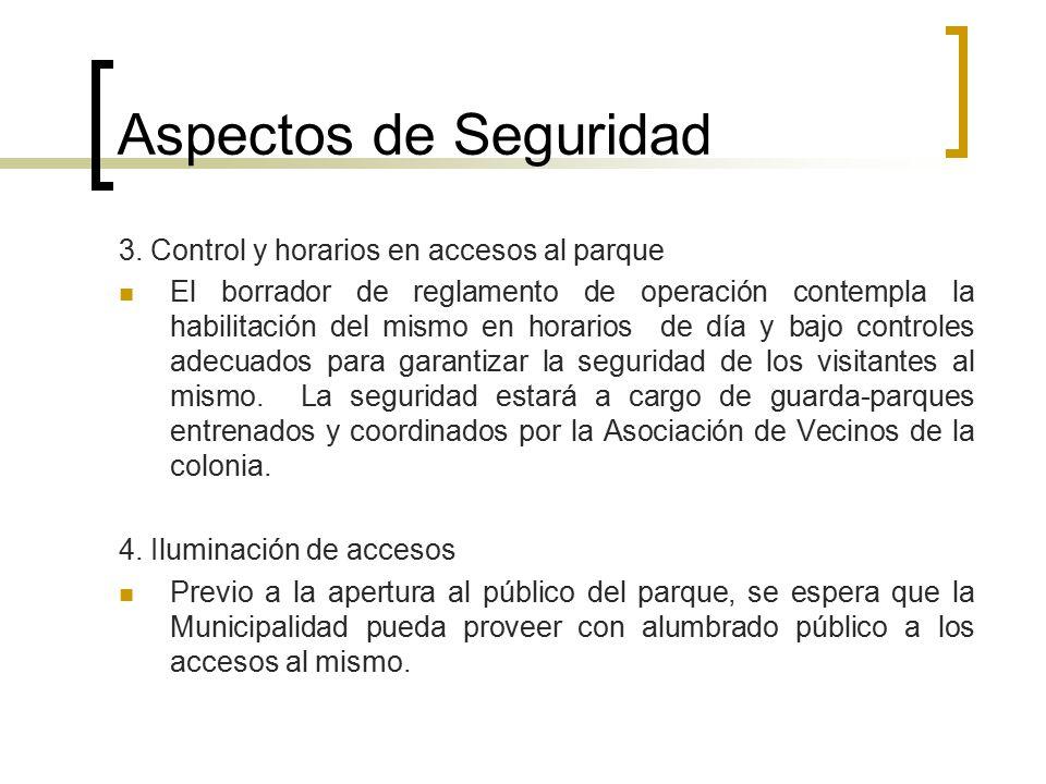 Aspectos de Seguridad 3. Control y horarios en accesos al parque