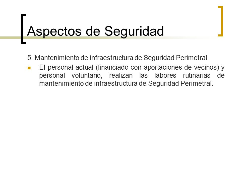 Aspectos de Seguridad 5. Mantenimiento de infraestructura de Seguridad Perimetral.