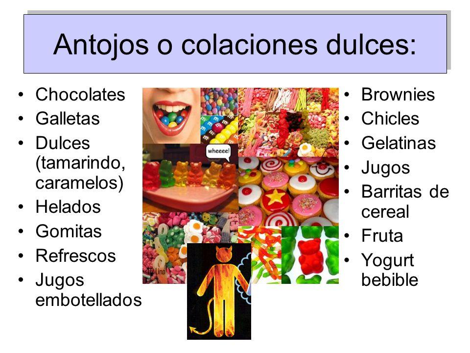 Antojos o colaciones dulces: