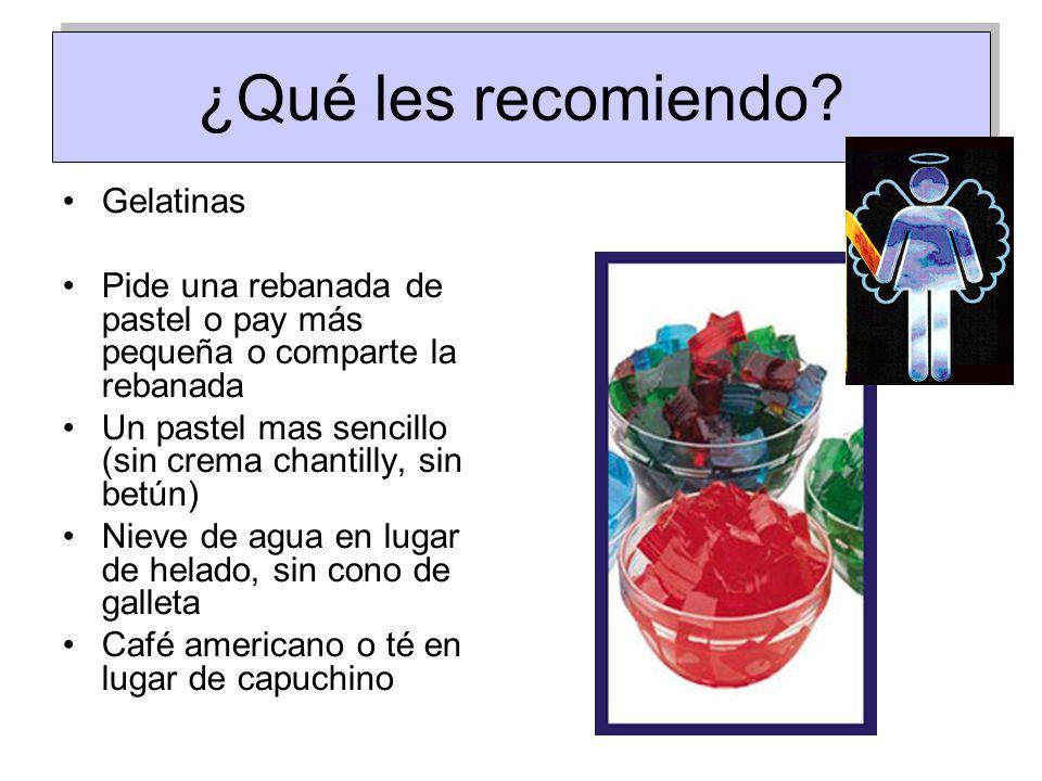 ¿Qué les recomiendo Gelatinas