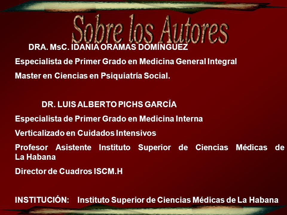 Sobre los Autores DRA. MsC. IDANIA ORAMAS DOMÍNGUEZ