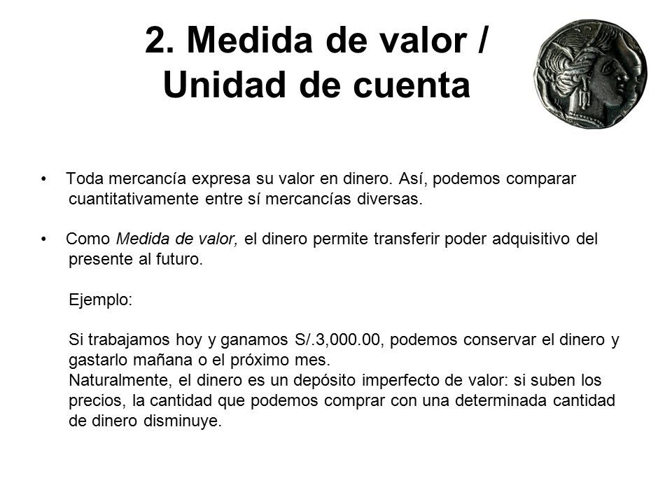 2. Medida de valor / Unidad de cuenta