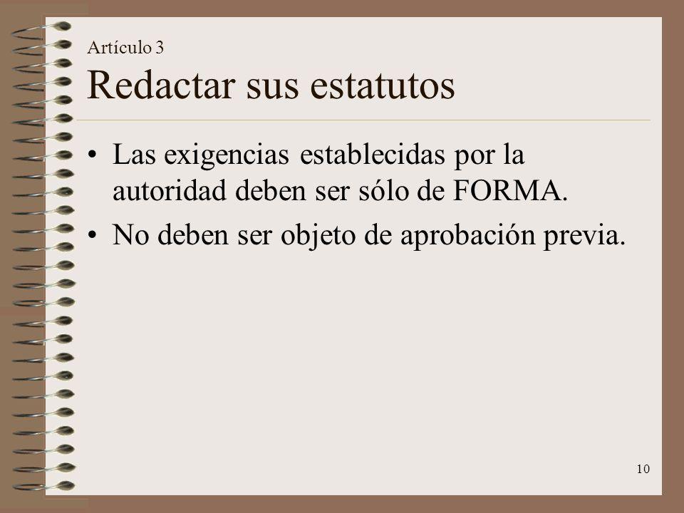 Artículo 3 Redactar sus estatutos