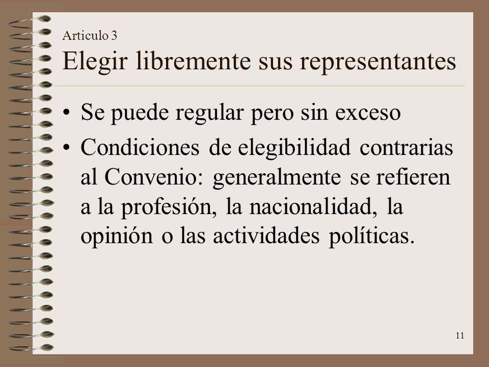 Articulo 3 Elegir libremente sus representantes