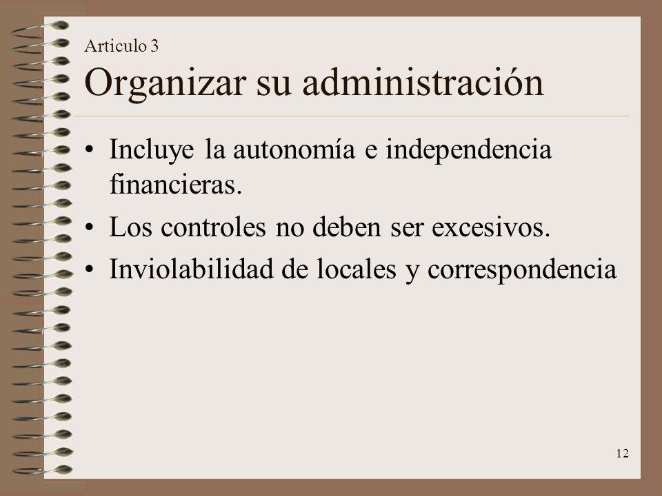 Articulo 3 Organizar su administración