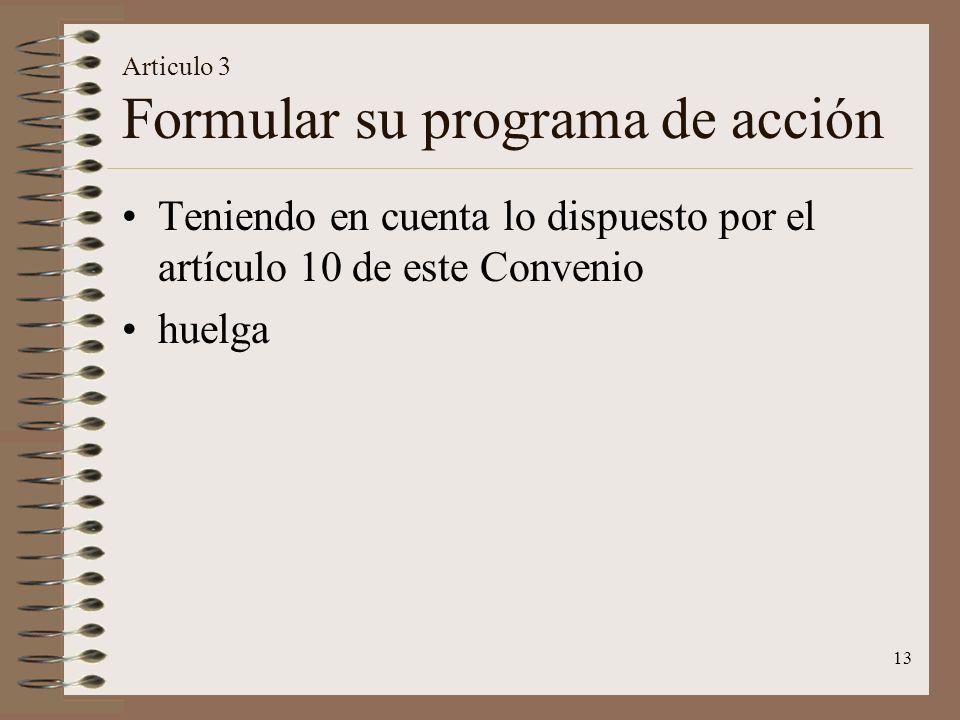Articulo 3 Formular su programa de acción
