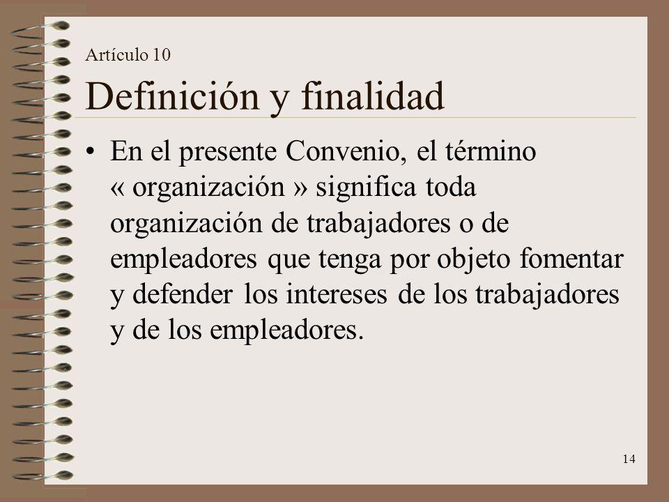 Artículo 10 Definición y finalidad