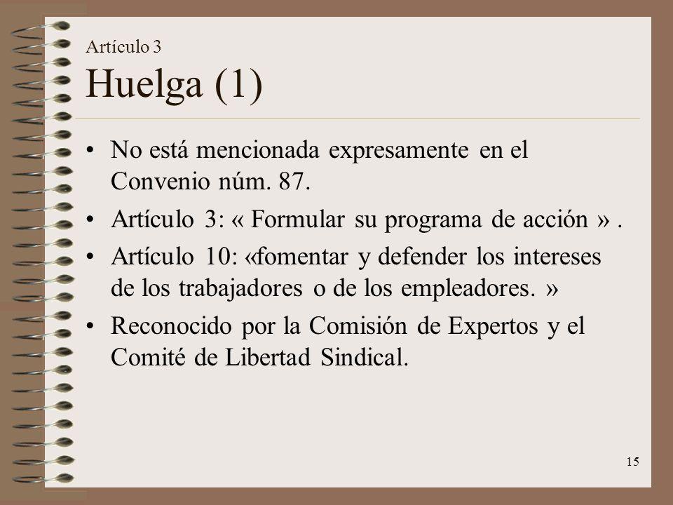 No está mencionada expresamente en el Convenio núm. 87.