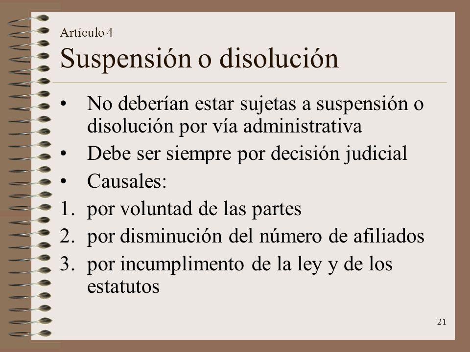 Artículo 4 Suspensión o disolución
