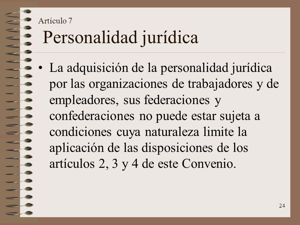 Artículo 7 Personalidad jurídica