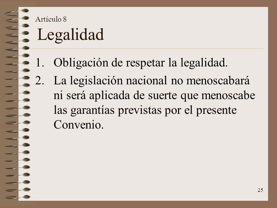Obligación de respetar la legalidad.