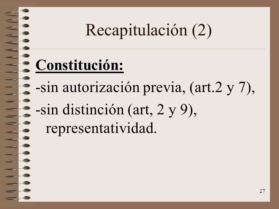 Recapitulación (2) Constitución: